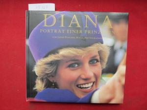 Diana : Porträt einer Prinzessin. Text von Jayne Fincher, Royal Photographer mit Judy Wade. [Übers. ins Dt.: Petra Trinkaus] EUR