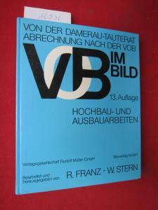 VOB im Bild; Teil: Hochbau- und Ausbauarbeiten. Bearb. und hrsg. von Rainer Franz und Waldemar Stern. EUR