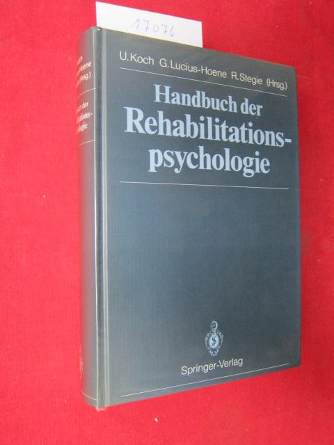 Handbuch der Rehabilitationspsychologie. Uwe Koch, Gabriele Lucius-Hoene, Reiner Stegie (Hrsg.). EUR