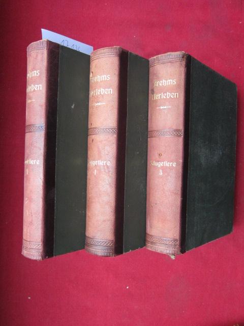 Die Säugetiere : Band 1, 3 und 4. Alfred Edmund Brehm: Brehms Tierleben; Teil: Bd. 10, 12, 13. EUR