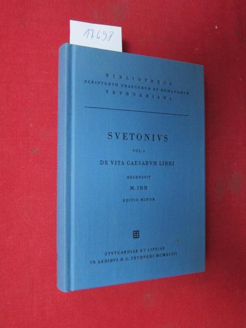 C. Suetoni Tranquilli opera : Vol. 1: De vita Caesarum : Libri VIII. rec. Maximilianus Ihm ; EUR