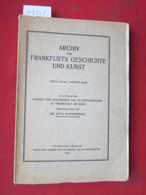 Archiv für Frankfurts Geschichte und Kunst. Vierte Folge / Zweiter Band . EUR