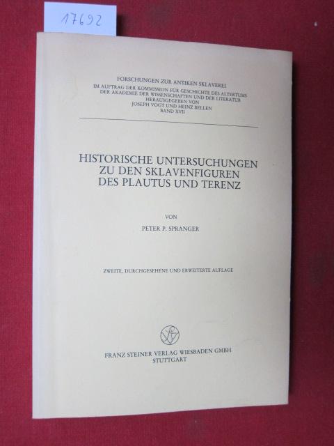 Historische Untersuchungen zu den Sklavenfiguren des Plautus und Terenz. Forschungen zur antiken Sklaverei ; Bd. 17 ; EUR