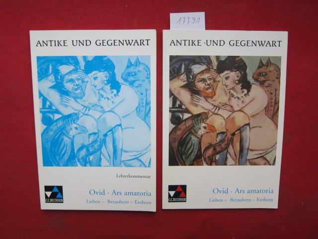 Ovid, Ars amatoria; Lieben - Bezaubern - Erobern. 2 Bände: Texte und Lehrerkommentar. EUR
