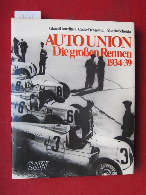 Auto Union : Die grossen Rennen 1934 - 39. EUR