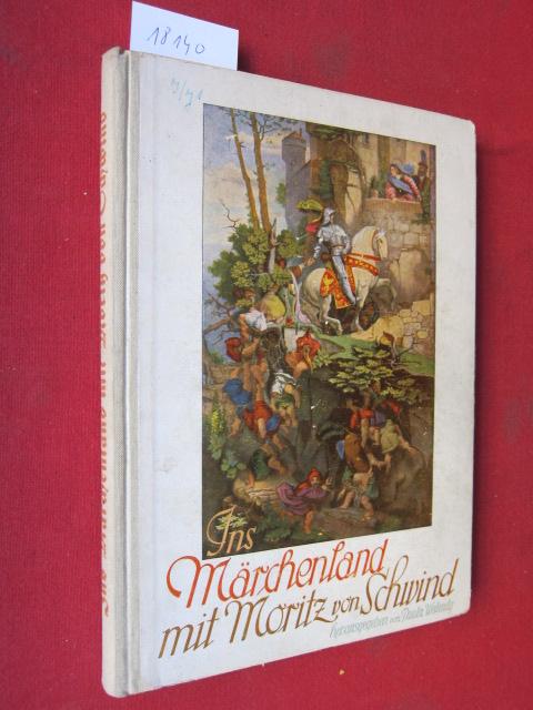 Ins Märchenland mit Moritz von Schwind. EUR