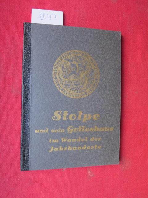 Stolpe und sein Gotteshaus im Wandel der Jahrhunderte. Ein Beitrag zur Geschichte Wannsees. Jubiläumsschrift anläßl. d. 100. Kirchweihtages. EUR