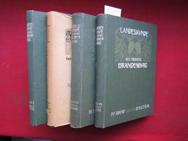 Landeskunde der Provinz Brandenburg : Band 1 - 4. 1. Bd.: Die Natur. 2. Bd.: Die Geschichte. 3. Bd.: Die Kultur. 4. Bd.: Die Volkskunde. EUR
