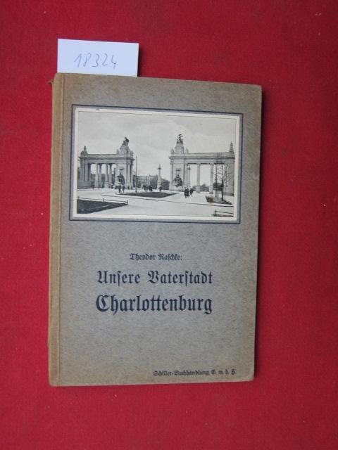 Unsere Vaterstadt Charlottenburg. EUR