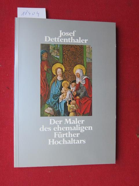 Der Maler des ehemaligen Fürther Hochaltars. Fürther Beiträge zur Geschichts- und Heimatkunde ; Heft 5. EUR