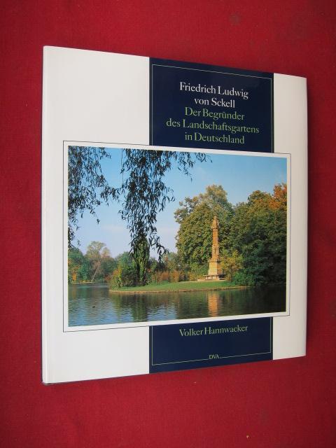 Friedrich Ludwig von Sckell : der Begründer des Landschaftsgartens in Deutschland. EUR