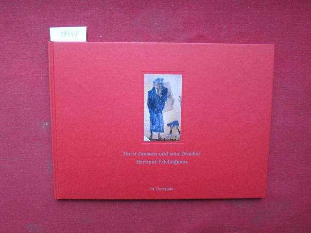 Horst Janssen und sein Drucker Hartmut Frielinghaus : [Konzeption der Ausstellung und Katalog: Petra Roettig und Gerhard Schack] EUR