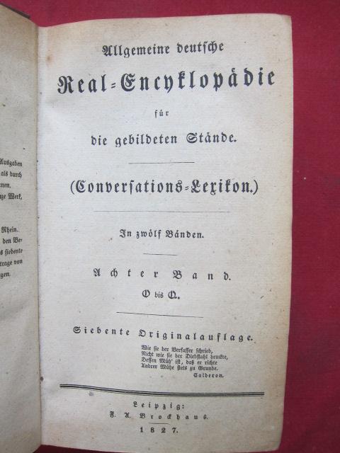 Allgemeine deutsche Real-Encyklopädie für die gebildeten Stände. (Conversations-Lexikon) : Band 1 - 12 (komplett) EUR