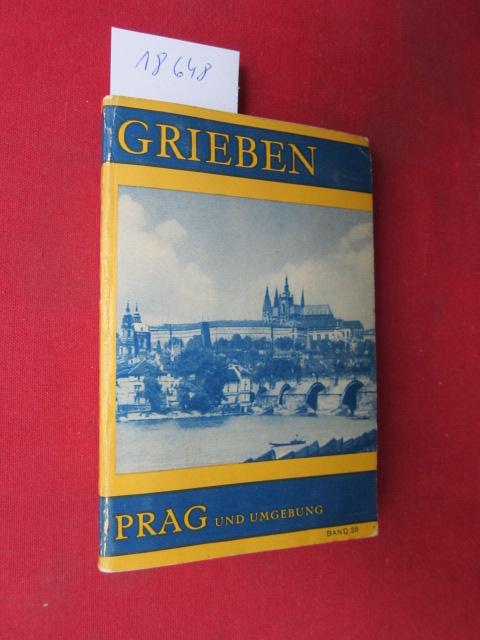 Großer Führer der Hauptstadt Prag und Umgebung. Grieben-Reiseführer Bd. 26 ; EUR