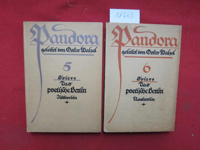 Das poetische Berlin : 1) Alt-Berlin. / 2) Neu-Berlin. Pandora ; Bd. 5 und 6. EUR