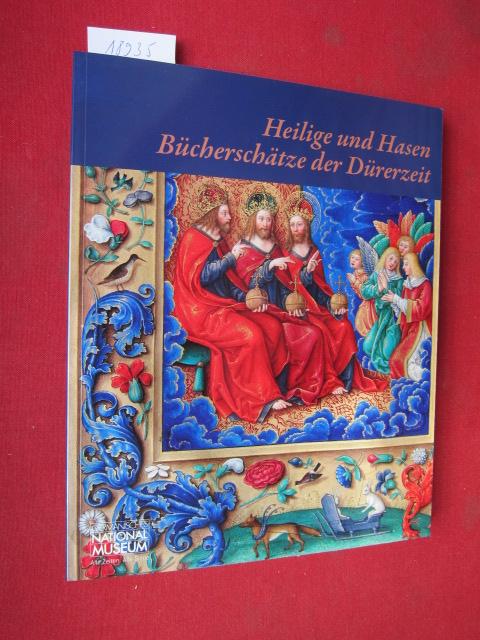 Heilige und Hasen : Bücherschätze der Dürerzeit ; Ausstellungskataloge des Germanischen Nationalmuseums. EUR