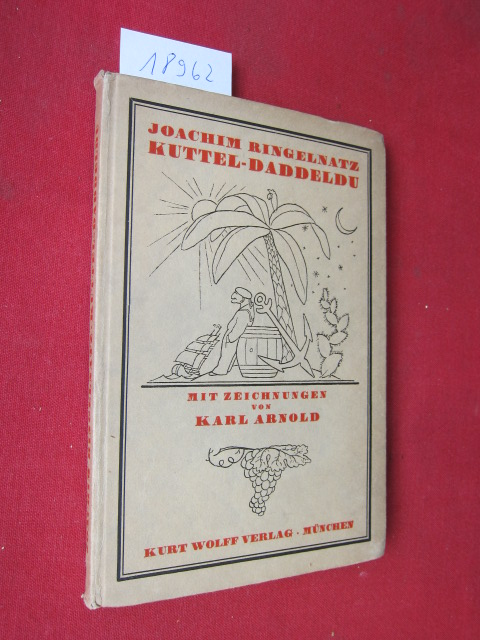 Kuttel Daddeldu. Mit 25 [eingedr.] Zeichn. von Karl Arnold. EUR