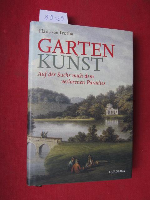 Garten-Kunst : auf der Suche nach dem verlorenen Paradies. EUR