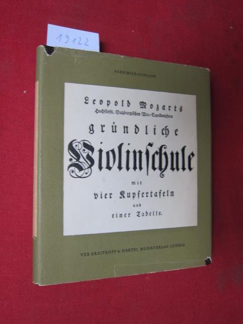 Gründliche Violinschule. Als Faks. hrsg. v. Hans Joachim Moser. EUR