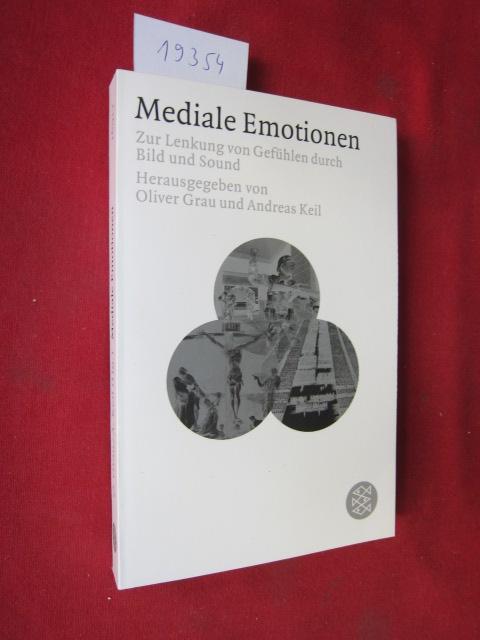 Mediale Emotionen : zur Lenkung von Gefühlen durch Bild und Sound. Fischer 16917. EUR