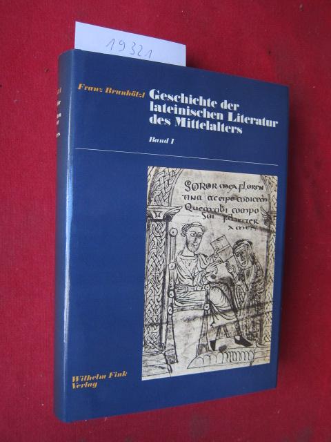 Geschichte der lateinischen Literatur des Mittelalters: Bd. 1 - Von Cassiodor bis zum Ausklang der karolingischen Erneuerung. EUR