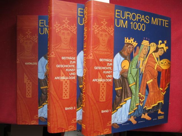 Europas Mitte um 1000 : Beiträge zur Geschichte, Kunst und Archäologie ; 3 Bände. Hrsg. von Alfried Wieczorek und Hans-Martin Hinz. EUR