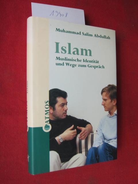 Islam : muslimische Identität und Wege zum Gespräch. EUR