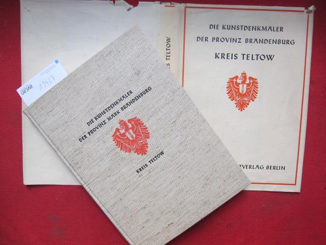 Die Kunstdenkmäler des Kreises Teltow. Die Kunstdenkmäler der Provinz Brandenburg ; Bd. 4,1. EUR