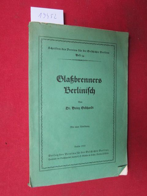 Glaßbrenners Berlinisch. Schriften des Vereins für die Geschichte Berlins, Heft 54. EUR