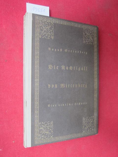 Die Nachtigall von Wittenberg : Eine deutsche Historie. [Aus d. Schwed. übertragen von Emil Schering. Mit 7 Portr. von Lucas Cranach] EUR