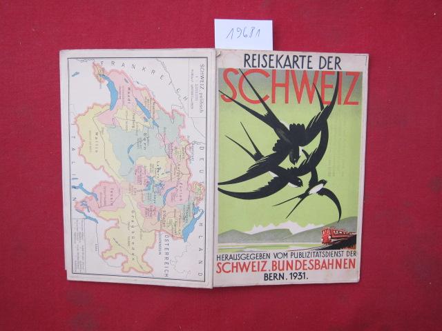 Touristenkarte der Schweiz : Schweizerische Bundesbahnen ; [Mit Nebenkt.]. [Abweich. Deckeltitel: Reisekarte der Schweiz] EUR