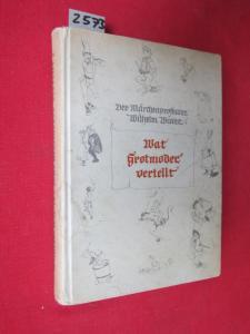 Wat Grotmoder vertellt - Plattdeutsche Volksmärchen für Haus und Schule. EUR