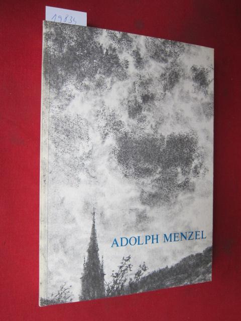Adolph Menzel : Zeichn., Druckgraphik u. illustr. Bücher ; Ein Bestandskatalog d. Nationalgalerie ... ; EUR
