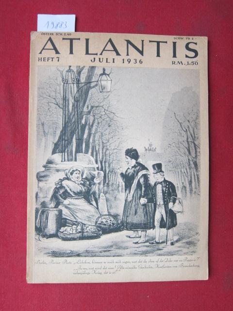 Berlin-Sonderheft. Atlantis Heft 7, Juli 1936. Länder / Völker / Reisen. EUR