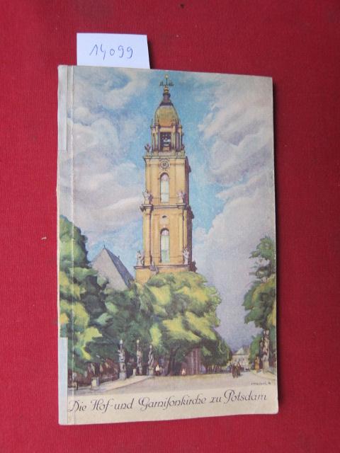 Die Hof und Garnisonkirche zu Potsdam. EUR