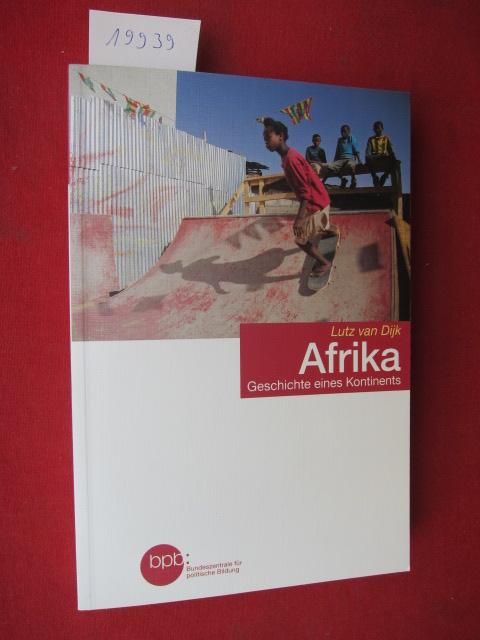 Afrika : Geschichte eines Kontinents. Schriftenreihe ; Band 1706. EUR