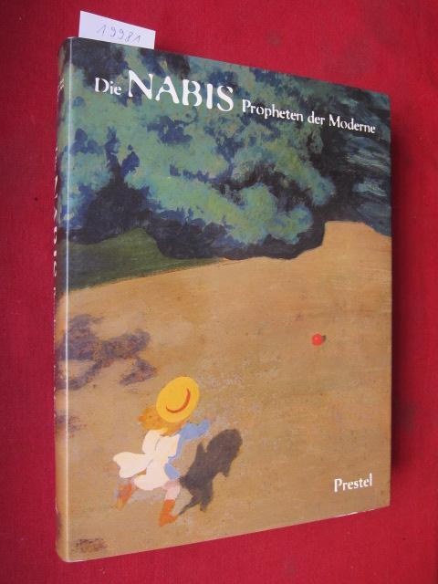 Die Nabis : Propheten der Moderne ; Pierre Bonnard, Maurice Denis [...] ; hrsg. von Claire Frèches-Thory und Ursula Perucchi-Petri. EUR