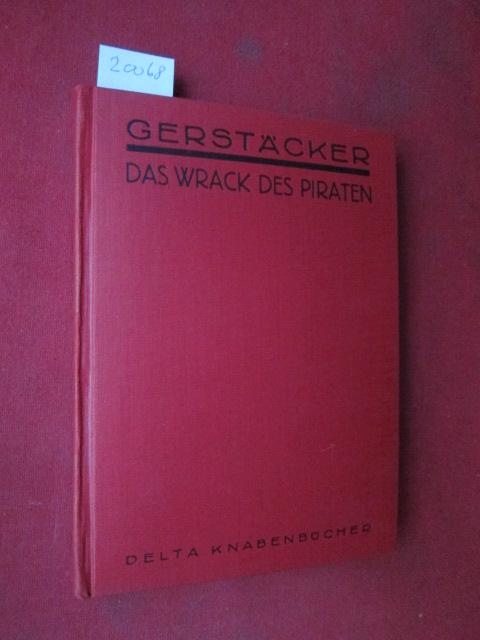 Das Wrack des Piraten. Delta-Knabenbücherei. EUR