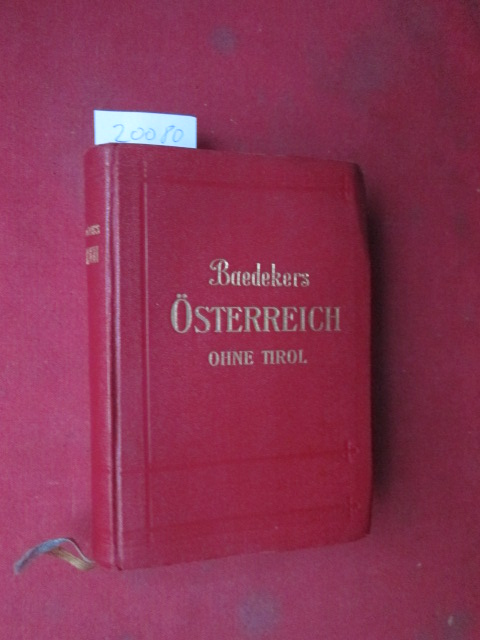 Österreich ohne Tirol und Vorarlberg : Handbuch f. Reisende. Baedekers Reisehandbücher. EUR