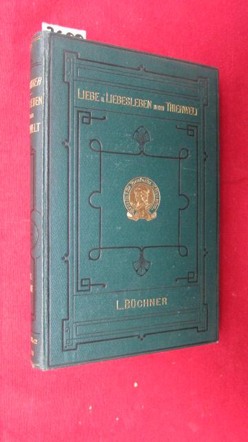 Liebe und Liebes-Leben in der Thierwelt - Verein für Deutsche Literatur, Serie IV. EUR