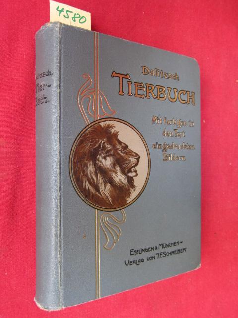 Tierbuch mit in den Text eingedruckten farbigen Abbildungen : Ein Lehrbuch der Zoologie zum Selbststudium und zum Schulgebrauch. EUR