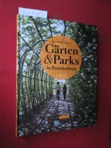 Gärten & Parks in Brandenburg. [DGGL] EUR