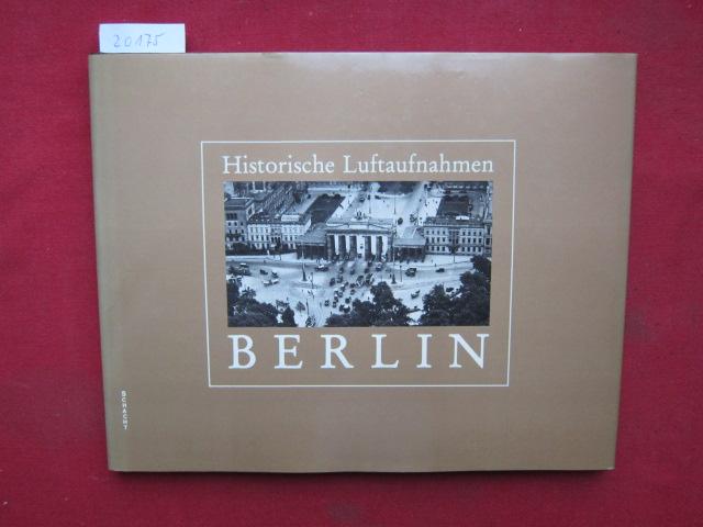 Historische Luftaufnahmen von Berlin. Texte Hans-Werner Klünner. EUR