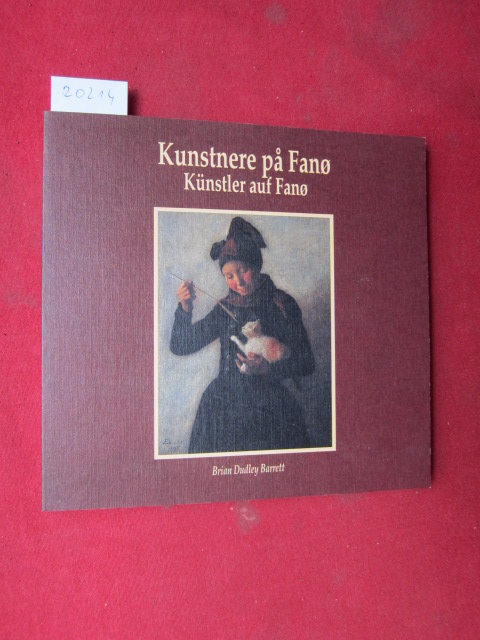 Kunstnere pa Fanö : Künstler auf Fano. Eg antologi ved Brian Dudley Barrett. EUR