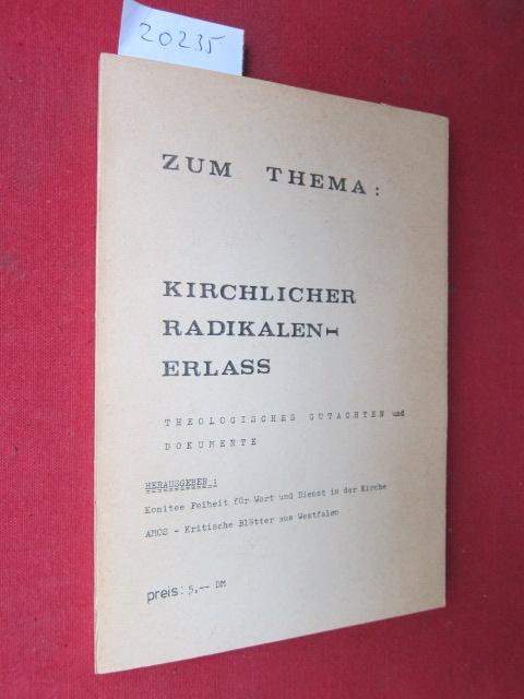Zum Thema : Kirchlicher Radikalen-Erlass. Theologisches Gutachten [von Hermann Schulz] und Dokumente. EUR