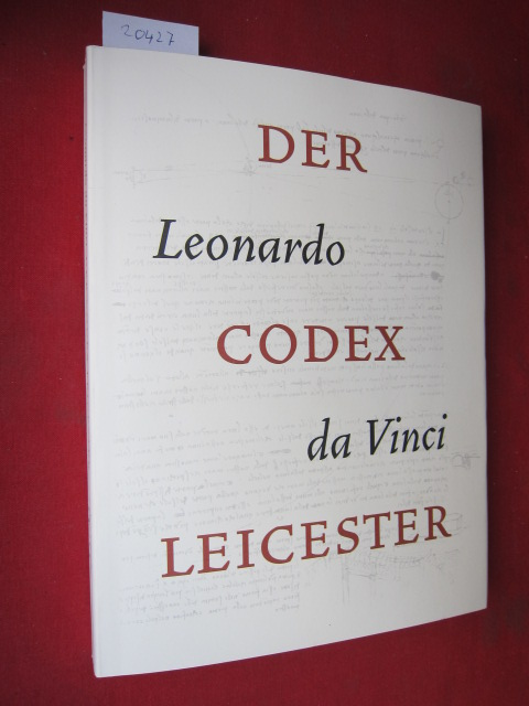 Leonardo da Vinci, Der Codex Leicester : Hrsg. vom Haus der Kunst, München ; Museum der Dinge, Berlin. EUR