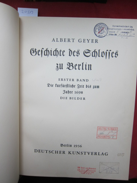 Geschichte des Schlosses zu Berlin; Bd. 1: Die kurfürstliche Zeit bis zum Jahre 1698. Die Bilder. EUR