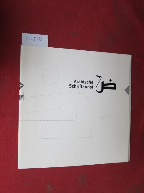 Arabische Schriftkunst. Transfergalerie. EUR
