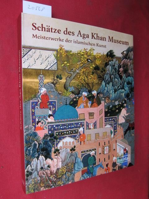 Schätze des Aga-Khan-Museum : Meisterwerke der islamischen Kunst ; EUR