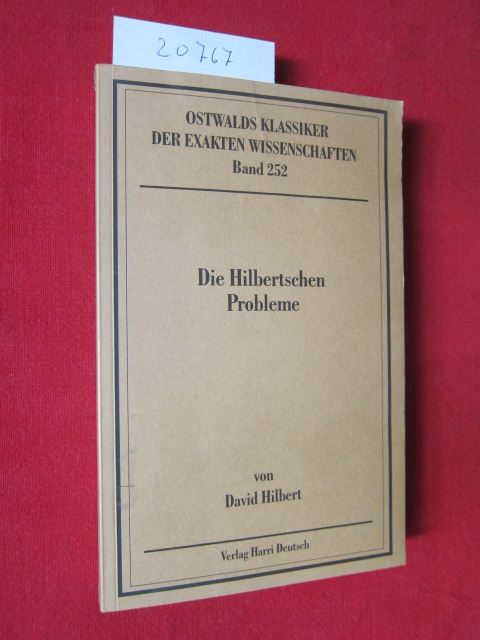 """Die Hilbertschen Probleme : Vortrag """"Mathematische Probleme"""" gehalten auf dem 2. Int. Mathematikerkongreß Paris 1900. Erl. v. e. Autorenkollektiv unter Red. v. P. s. Alexandrov. EUR"""